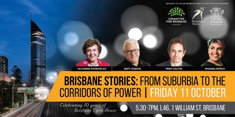 Brisbane Stories: From Suburbia to the Corridors of Power tickets