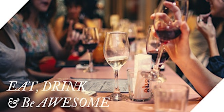 Eat, Drink & Be AWESOME! tickets