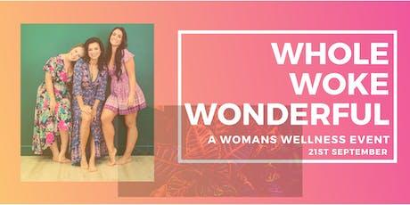 Whole, Woke & Wonderful tickets