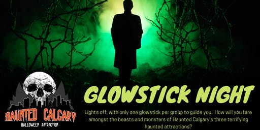 Glowstick Night at Haunted Calgary Halloween Attraction