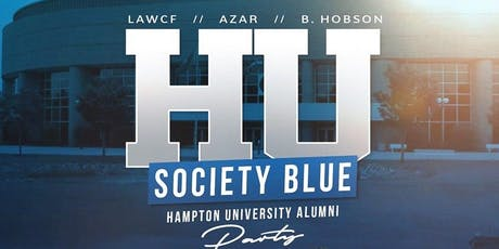 """HU Society Blue"" - Hampton Alumni Party hosted by LAWCF, Azar & B.Hobson tickets"