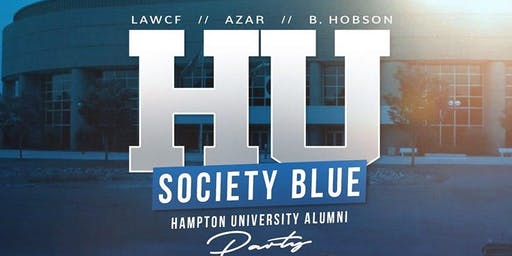 """HU Society Blue"" - Hampton Alumni Party hosted by LAWCF, Azar & B.Hobson"
