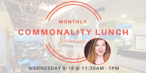 Women's Tech Co.  Commonality Lunch  - featuring Lila Smith