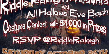 Riddle Raleigh Presents | An All Hallow's Eve Bash tickets