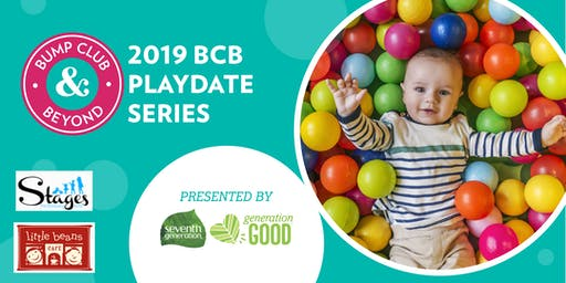 BCB Playdate at Little Beans with Stages Performance Arts Presented by Seventh Generation!