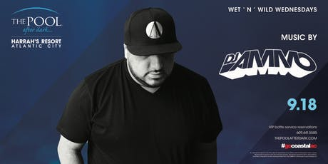 Wet 'N' Wild Wednesday with DJ Ammo at The Pool After Dark - FREE GUESTLIST tickets