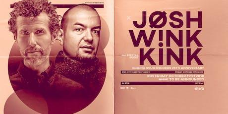 JOSH WINK + KINK [at] SITE 1A tickets