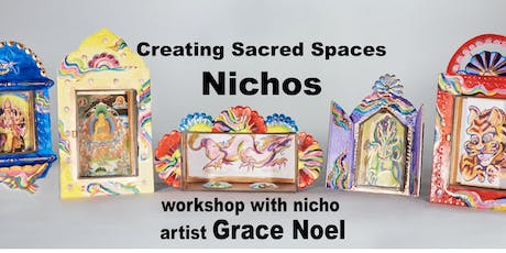 Sacred Spaces: Making Nichos with Grace Noel tickets