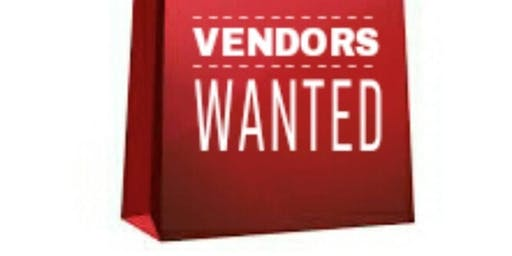 Vendors Wanted to raise event funds