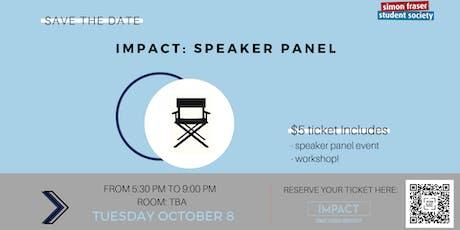 Impact SFU Speaker Panel tickets
