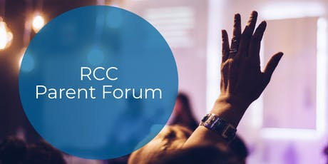 RCC Parent Forum tickets
