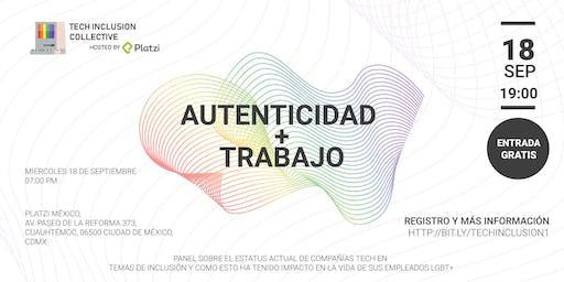 Tech Inclusion Collective #1: Autenticidad + Trabajo