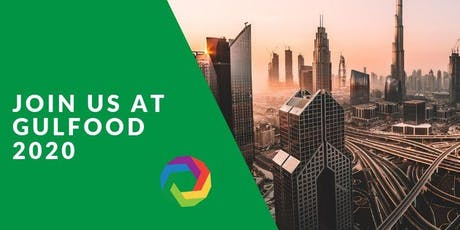 Showcase your products at Gulfood 2020, Dubai! tickets