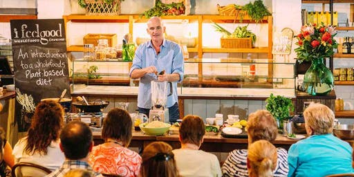 PERTH - I FEEL GOOD PLANT-BASED TALK & COOKING CLASS WITH CHEF ADAM GUTHRIE