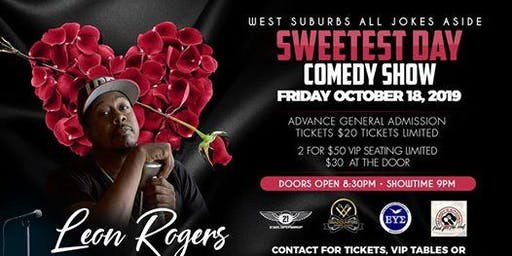West Suburbs All Jokes Aside Sweetest Day Edition Comedy Show with Leon Rogers