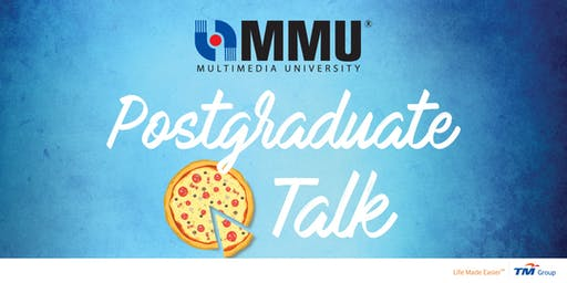 MMU Postgraduate Pizza Talk