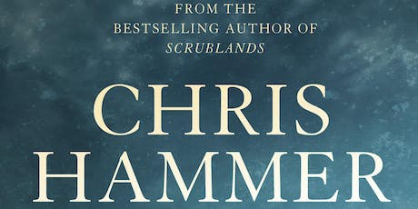 Chris Hammer, journalist for The Age & best-selling author of Scrublands tickets