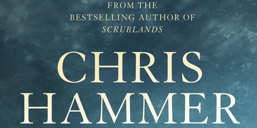 Chris Hammer, journalist for The Age & best-selling author of Scrublands