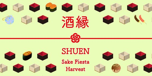 酒縁 SHUEN Sake Fiesta / Harvest - 10 Tickets