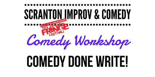 Fringe Workshop: Comedy Done Write! Mastering the Art of Crafting a Story