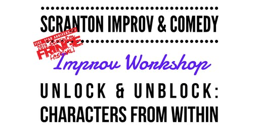 Fringe Workshop: Unblock & Unlock: Characters from Within - Improv & Comedy
