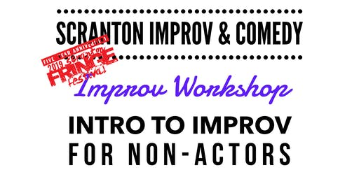 Fringe Workshop: Intro to Improv  – We are all Improvisers!