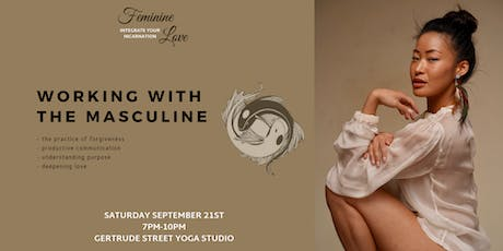 Feminine Love - Working with the Masculine (Women's Circle/Discussion) tickets