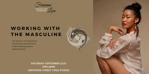 Feminine Love - Working with the Masculine (Women's Circle/Discussion)