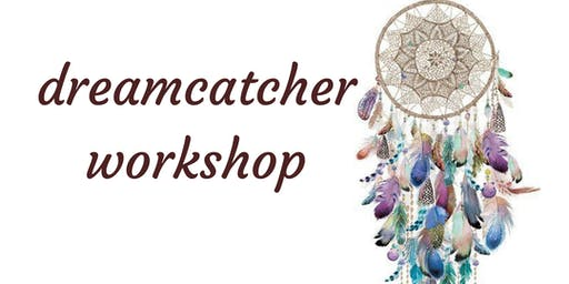 Build A Dreamcatcher Workshop with Patty Lloyd
