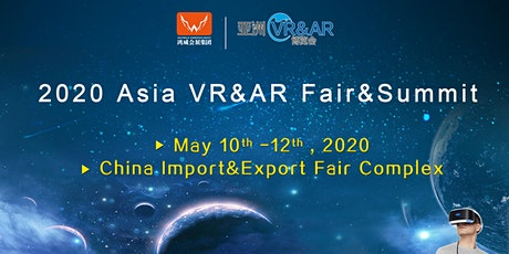 2020 Asia VR&AR Fair&Summit tickets
