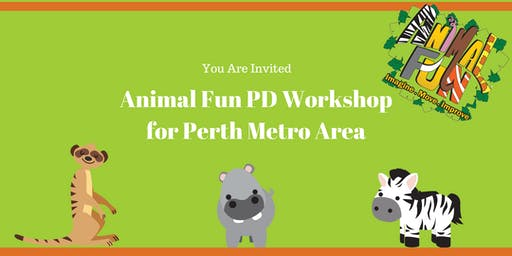 Animal Fun PD Workshop Perth Metro Area