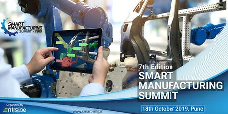 Smart Manufacturing Summit (7th Edition) tickets