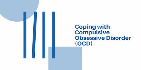 Coping with Obsessive Compulsive Disorder (OCD) tickets