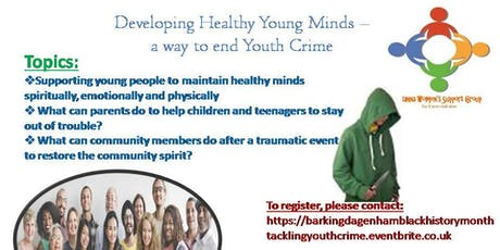 Developing healthy young minds – a way to end youth violence tickets