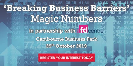 'Breaking business barriers' - Magic Numbers in partnership with The FD Centre tickets
