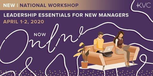 Leadership Essentials for New Managers - Online Workshop (National)