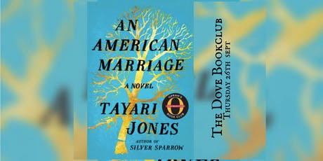 The Dove Book Club - An American Marriage tickets