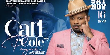 "HBCU COMEDY JAM (Featuring Carl ""Cole"" Payne) tickets"