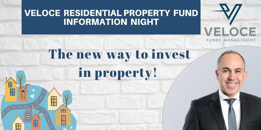 Want to fast track your entry into property investing? We can show you how with Veloce – a brand new way to invest in property. Veloce Residential Property Fund - Information Night - September