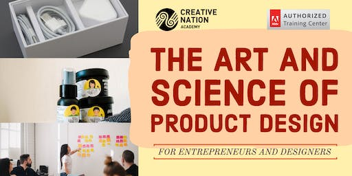 The Art and Science of Product Design for Entrepreneurs and Designers