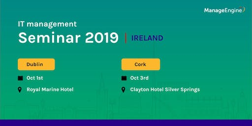 ManageEngine IT management seminar - Dublin