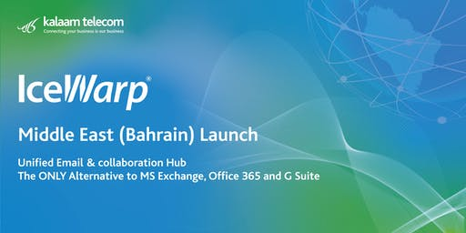 IceWarp Middle East (Bahrain) Launch