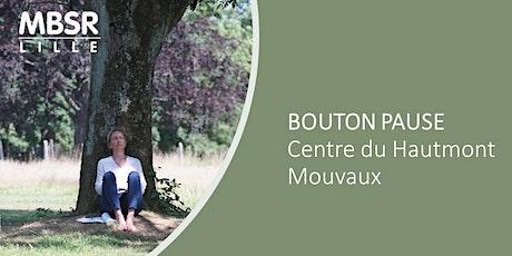 MBSR Lille : Bouton Pause (en ligne) billets