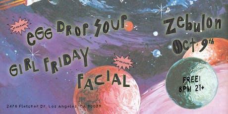 Egg Drop Soup (EP release), Girl Friday, Facial tickets