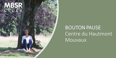 MBSR Lille : Bouton Pause (Mouvaux) billets