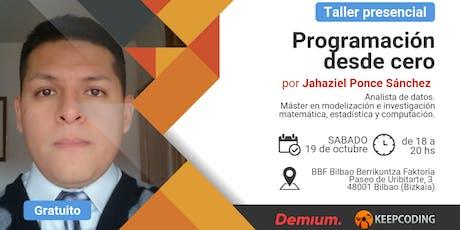 Taller presencial Programación desde Cero - Demium&KeepCoding - Bilbao tickets