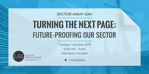 Turning the Next Page: future-proofing our sector -  LAS Sector Away Day