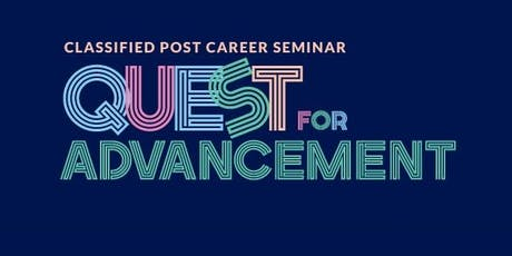 Classified Post Career Seminar: Quest for Advancement  tickets