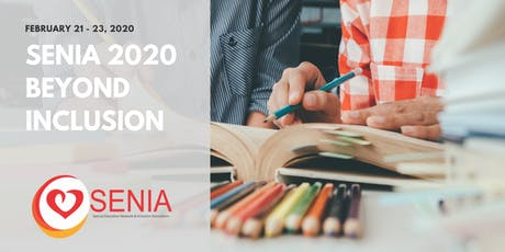 SENIA 2020 Conference | Beyond Inclusion: Embracing the Integrated Experience tickets
