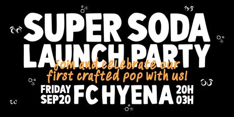 Super Soda Launch Party tickets